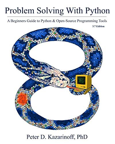 Problem Solving with Python 3.7 Edition cover